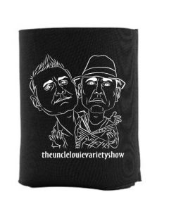 Uncle Louie Variety Show Insulated Koozie