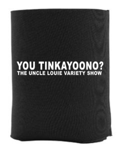 Youtinkayoono? Insulated Koozie